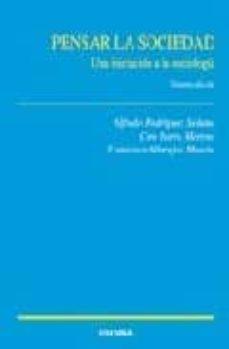 Chapultepecuno.mx Pensar La Sociedad: Una Iniciacion A La Sociologia (2ª Ed.) Image