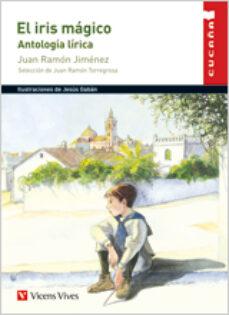 el iris magico (educacion primaria. material auxiliar)-juan ramon jimenez-9788431682491