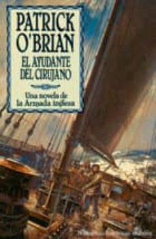 el ayudante del cirujano: una novela de la armada inglesa-patrick o brian-9788435006491