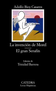 Descarga de libros electrónicos de texto LA INVENCION DE MOREL;EL GRAN SERAFIN (2ª ED.) MOBI ePub PDB