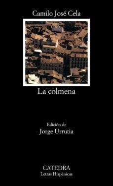 Descargar Ebook gratis para Symbian LA COLMENA DJVU FB2 de CAMILO JOSE CELA in Spanish 9788437637891