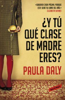 Descargar google book chrome ¿Y TU QUE CLASE DE MADRE ERES? 9788439728191