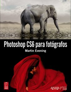 photoshop cs6 para fotografos-martin evening-9788441532991