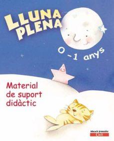 Lofficielhommes.es Lluna Plena 0-1 Anys. Material De Suport Didàctic Educacion Infantil Catala Image