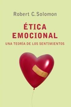 etica emocional: una teoria de los sentimientos-robert c. solomon-9788449320491
