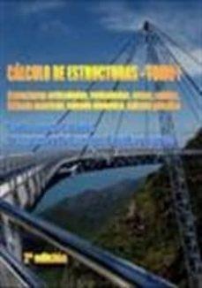 calculo de estructuras (o.c.) (vol. 1 y 2): estructuras articulad as, reticuladas, arcos, cables, cálculo matricial, calculo dinamico, calculo plastico (2ª ed.)-carlos jurado cabañes-9788461671991