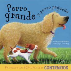 Bressoamisuradi.it Perro Grande Y Perro Pequeño: Un Cuento Con Pop-ups Sobre Contrar Ios Image