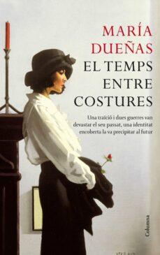 Descargador gratuito de libros de epub EL TEMPS ENTRE COSTURES 9788466413091 de MARIA DUEÑAS ePub in Spanish