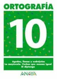 ortografia 10 (primaria) (ed. 2004)-andrea pastor fernandez-9788466727891