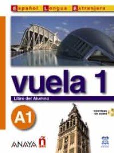 Descargas de libros online gratis. VUELA 1 A1: LIBRO DEL ALUMNO (INTENSIVO) (INCLUYE CD) DJVU RTF ePub de  (Spanish Edition)