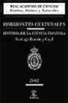 horizontes culturales: historia de la ciencia española-santiago ramon y cajal-9788467000191