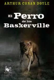 EL PERRO DE LOS BASKERVILLE (EDICION ESPECIAL) | ARTHUR CONAN DOYLE | Casa  del Libro