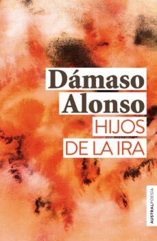 Libros de texto pdf descargables gratis HIJOS DE LA IRA de DAMASO ALONSO en español  9788467055191