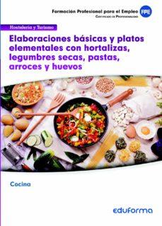 Iguanabus.es Uf0066 Elaboraciones Básicas Y Platos Elementales Con Hortalizas, Legumbres Secas, Pastas, Arroces Y Huevos Image