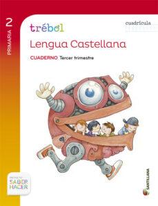 lengua 2º primaria globalizado tercer trimestre cuaderno trebol cuadricula-9788468020891