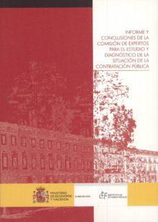 informe y conclusiones de la comision de expertos para el estudio y diagnostico de la situacion de la contratacion publica-9788471960191