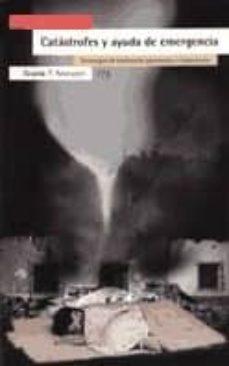 catastrofes y ayuda de emergencia: estrategias de evaluacion, pre vencion y tratamiento-cesar (ed.) san juan guillen-9788474265491