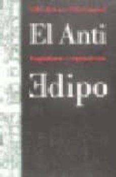 Descargar EL ANTI EDIPO: CAPITALISMO Y ESQUIZOFRENIA gratis pdf - leer online
