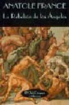 la rebelion de los angeles-anatole france-9788477021391