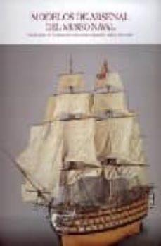 Followusmedia.es Modelos De Arsenal Del Museo Naval: Evolucion De La Construccion Naval Española, Siglos Xvii-xviii Image