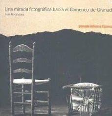 una mirada fotográfica hacia el flamenco de granada-joss rodriguez-9788478075591
