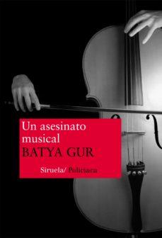 un asesinato musical: un caso barroco-batya gur-9788478445691