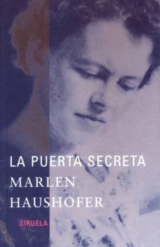 Libros en línea para descargar LA PUERTA SECRETA PDF FB2 (Literatura española) 9788478447091