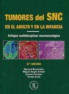 Permacultivo.es Tumores Del Snc En El Adulto Y En La Infancia: Enfoque Multidisci Plinar Neurooncologico Image