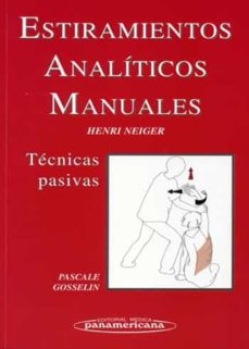 Descargar  gratis ebook ESTIRAMIENTOS ANALITICOS MANUALES: TECNICAS PASIVAS