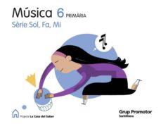 Vinisenzatrucco.it Musica Sol Fa Mi C Saber Ed.2009 6º Primariacatala Image