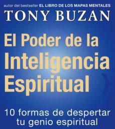 el poder de la inteligencia espiritual: 10 formas de despertar tu genio espiritual-tony buzan-9788479535391