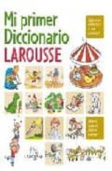 Chapultepecuno.mx Mi Primer Diccionario Larousse Image