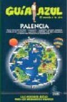 palencia 2009 (guia azul)-9788480236591
