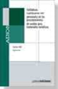 Permacultivo.es Soldadura: Cualificacion Del Personal Y De Los Procedimientos De Soldeo Para Materiales Metalicos (4ª Ed.) Image