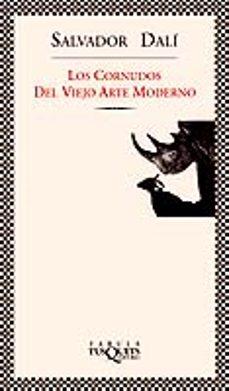 los cornudos del viejo arte moderno-salvador dali-9788483106891