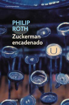Scintillaemattone.it Zuckerman Encadenado (Contiene: La Visita Al Maestro; Zuckerman D Esencadenado Y La Leccion De Antomia) Image