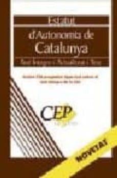 Titantitan.mx Estatut D Autonomia De Catalunya. Text Integre I Actualizat I Tes T. Col·leccio Legislativa Oposicions Image