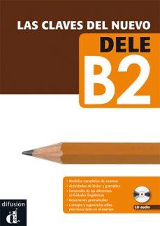 Descargas gratuitas de libros de audio para mp3 LAS CLAVES DEL NUEVO DELE B2 + CD AUDIO PDB de