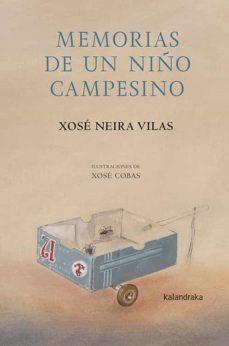 Memorias De Un Niño Campesino Casa Del Libro