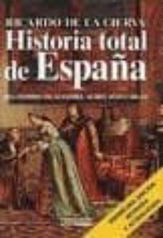Titantitan.mx Historia Total De España: Del Hombre De Altamira Al Rey Juan Carl Os Image
