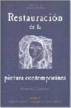 restauracion de la pintura contemporanea: de las tecnicas de inte rvencion tradicionales a las nuevas tecnologias-giovanna scicolone-9788489569591