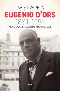 eugenio d'ors 1881-1954 (ebook)-javier varela-9788490568491