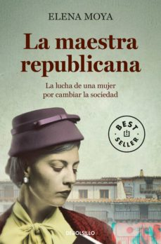 Ebooks mobi format descargar gratis LA MAESTRA REPUBLICANA FB2 de ELENA MOYA 9788490625491 (Spanish Edition)