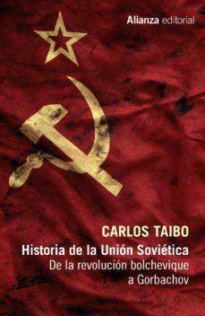 historia de la union sovietica: de la revolucion bolchevique a gorbachov-carlos taibo-9788491046691