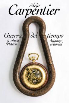 guerra del tiempo y otros relatos (ebook)-alejo carpentier-9788491048091