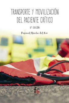 Descarga gratuita de libros electrónicos de google TRANSPORTE Y MOVILIZACION DEL PACIENTE GERIATRICO (6ª ED.) de PASCUAL BRIEBA DEL RIO