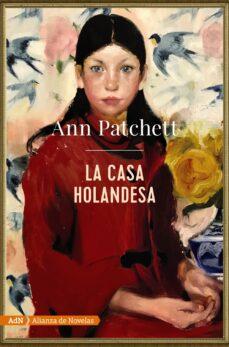 Libros electrónicos gratuitos en el directorio activo para descargar LA CASA HOLANDESA FB2 PDF de ANN PATCHETT (Spanish Edition) 9788491816591