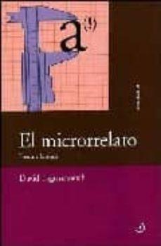 Descargar EL MICRORRELATO: TEORIA E HISTORIA gratis pdf - leer online