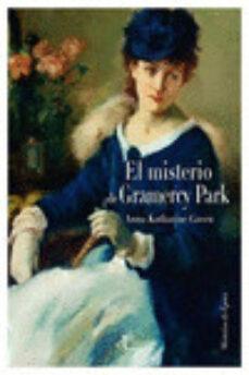 Libros de audio gratis descargables EL MISTERIO DE GRAMERCY PARK 9788493897291 (Literatura española)