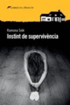 Descarga gratuita de revistas ebooks INSTINT DE SUPERVIVÈNCIA de RAMONA SOLE